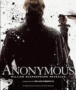 Anonymous : William Shakespeare Revealed - John Orloff