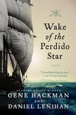 Wake of the Perdido Star - Gene Hackman