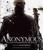 Anonymous : William Shakespeare Revealed - John Orloff