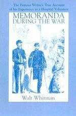 Memoranda During the War - Walt Whitman