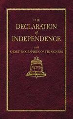 Declaration of Independence : Little Books of Wisdom - Thomas Jefferson