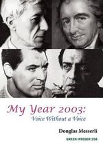 My Year 2003 : Voice Without a Voice - Douglas Messerli