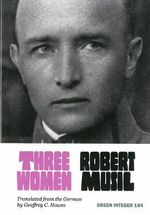 Three Women - Professor Robert Musil