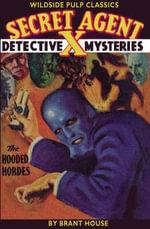 Secret Agent X : The Hooded Hordes - Brant House