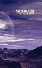 Plague Ship : [A Dane Thorson-Solar Queen Adventure] - Andre Norton