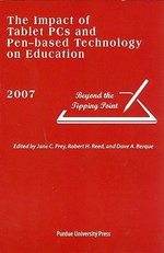 The Impact of Tablet PCs and Pen-based Technology on Education : Beyond the Tipping Point - Dave A. Berque