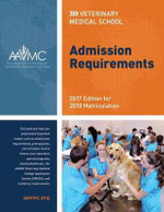 Veterinary Medical School Admission Requirements (VMSAR) : 2015 Edition for 2016 Matriculation - Association of American Veterinary Medical Colleges