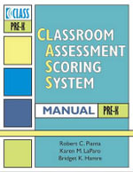 Classroom Assessment Scoring System (CLASS) Manual, Pre-K : Class Toddler Manual - Robert C. Pianta