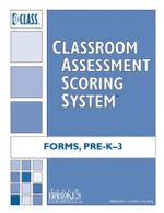 Classroom Assessment Scoring System (CLASS) Form, Pre-K - 3 :  PreK and K-3 - Robert C. Pianta