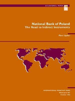 National Bank of Poland : The Road to Indirect Instruments :  The Road to Indirect Instruments - International Monetary Fund