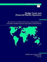 Hedge Funds and Financial Market Dynamics :  The Road to Indirect Instruments - International Monetary Fund