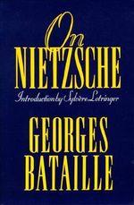 On Nietzsche - Georges Bataille