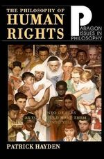 The Philosophy of Human Rights : Readings in Context