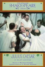 Julius Caesar : The Applause Shakespeare Library - William Shakespeare