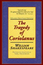 The Tragedie of Coriolanus : Applause First Folio Editions - William Shakespeare