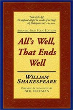 All's Well That Ends Well : Applause First Folio Editions - William Shakespeare