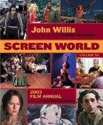 Screen World 2003 : v. 54 - Barry Monush