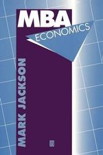 MBA Economics - Mark Jackson