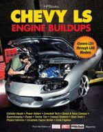 Chevy LS Engine Buildups : Covers Ls1 Through Ls9 Models - Hp Books