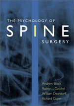 The Psychology of Spine Surgery :  A Guide for the Behavioral Health Practitioner - Andrew R. Block
