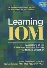 Learning IOM : Implications of the Institute of Medicine Reports for Nursing Education - Visiting Anita Finkelman