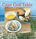 The Cape Cod Table : Non - Lora Brody