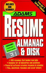 Adams Resume Almanac and Disk - The Editors of Adams Media