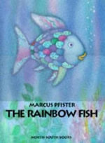 The Rainbow Fish : Big Book  : Rainbow Fish Series - Marcus Pfister