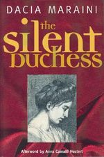 Silent Duchess : FP Classics - Dacia Maraini