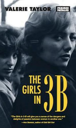 The Girls in 3-B : Femmes Fatales: Women Write Pulp - Valerie Taylor