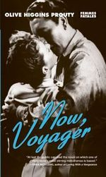 Now, Voyager - O.H. Prouty