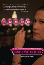 Tango : My Childhood Backwards and in High Heels - Justin Vivian Bond