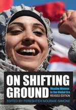On Shifting Ground : Muslim Women in the Global Era