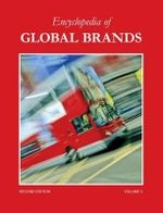 Encyclopedia of Consumer Brands : The Key to Your Future Success - St James Press
