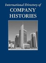 International Directory of Company Histories : International Directory of Company Histories