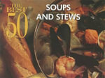 The Best 50 Soups and Stews : Best 50 - Sandra Rudloff