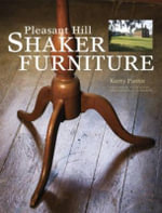Pleasant Hill Shaker Furniture - Kerry Pierce