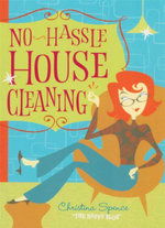No Hassle Housecleaning - Christina Spence