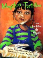 Magda's Tortillas/Las Tortillas de Magda : A Novel of Santeria - Becky Chavarria-Chairez