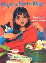 Magda y la Pinata Magica / Magda's Pinata Magic : An Introduction to the Philosophy of the Human Per... - Becky Chavarria-Chairez
