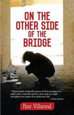 On the Other Side of the Bridge - Ray Villareal