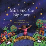 Mira and the Big Story - Laura Alary