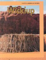 Wickiup : Native American Homes (Hardcover) - Yasmine A Cordoba