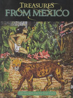 Treasures from Mexico : Treasures From The Past - David Armentrout
