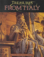 Treasures from Italy : Treasures From The Past - David Armentrout