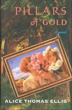 Pillars of Gold - Alice Thomas Ellis