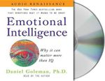 Emotional Intelligence : Why It Can Matter More Than IQ - Daniel P Goleman