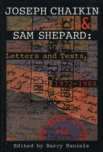 Letters and Texts, 1972-84 : Letters and Texts, 1 - Joseph Chaikin
