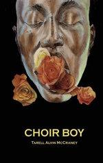 Choir Boy - Tarell Alvin McCraney