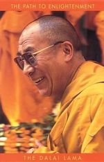 The Path to Enlightenment - Dalai Lama XIV